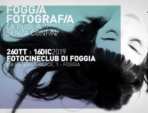 FoggiaFotografia: la Puglia senza confini 2019